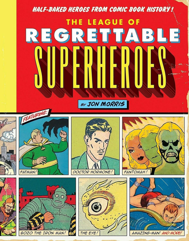 League of regrettable superheroes