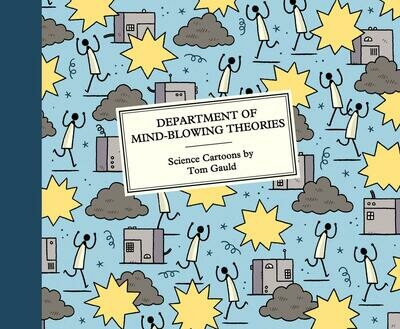 Gauld: Department of mind-blowing theories
