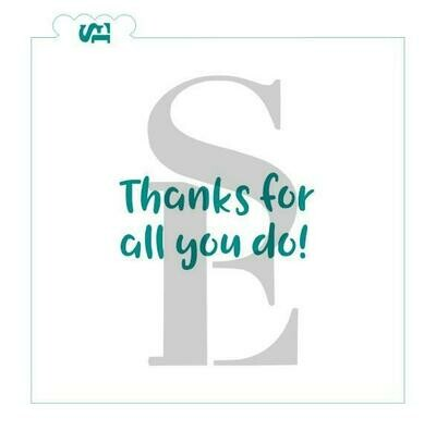 SE Thanks For All You Do Stencil