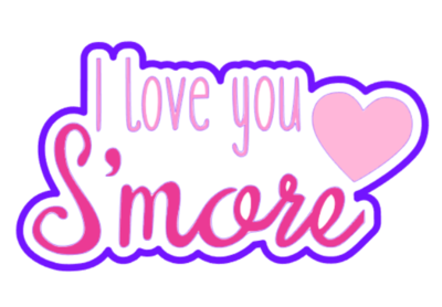 I Love You Smore 01