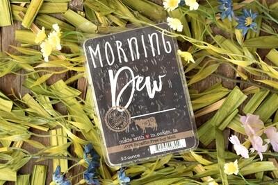 Morning Dew Melts
