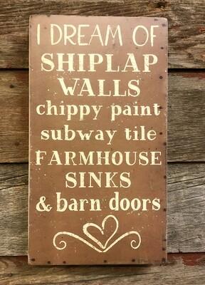 I Dream of Shiplap