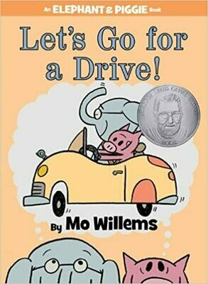 Elephant & Piggie: Lets Go for a Drive - Willems - Hardcover