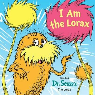 I  am the Lorax - Seuss - Board Book