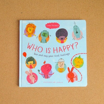 Who is Happy? See and Say Your First Feelings - Board Book