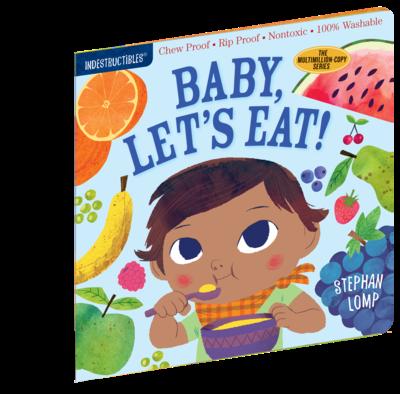 Indestructibles Baby, Let's Eat!