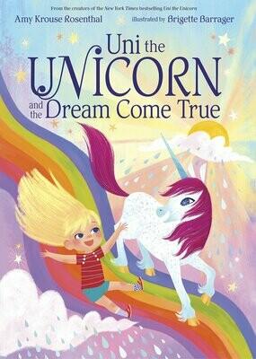 Uni the Unicorn and the Dream Come True - Rosenthal - Board Book