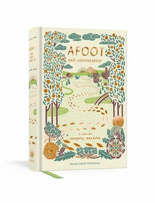 Afoot and Lighthearted: A Journal for Mindful Walking - Whitehouse