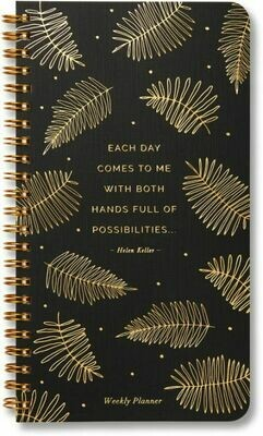 Each Day Comes to Me - Undated Weekly Planner