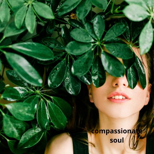 Compassionate Soul
