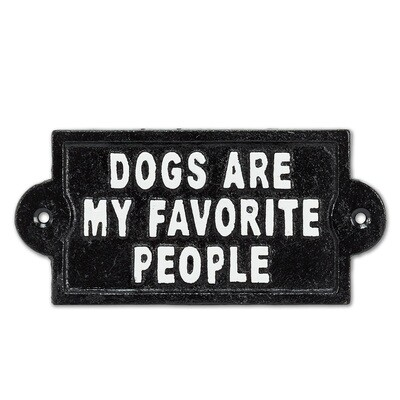 Dogs are my Favorite People Sign