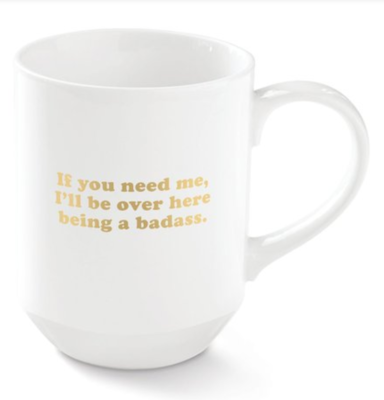 If You Need Me Mug