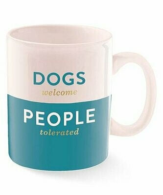 Dogs Welcome Mug