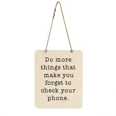 Forget Your Phone Sign