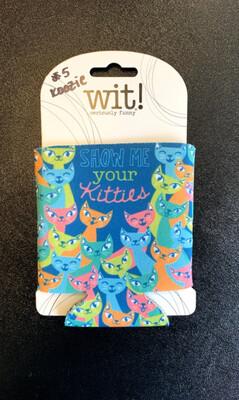Show Me Your Kitties Koozie