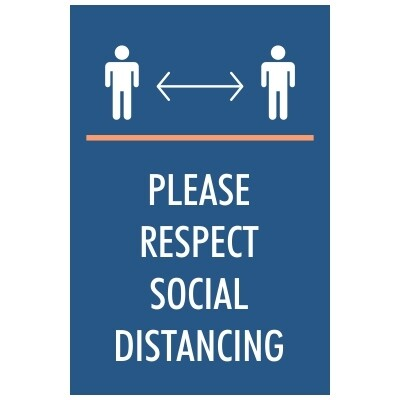 Please Respect Social Distancing - Sign
