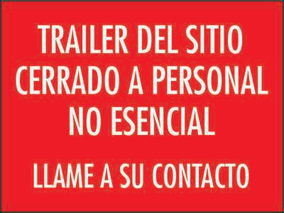 Site Trailers Closed to Non-Essential Personnel, Call Your Contact - Spanish Sign