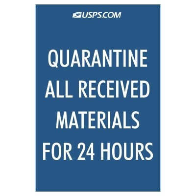Quarantine All Received Materials for 24 Hours - USPS Sign