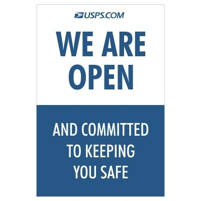 We are Open and Committed to Keeping You Safe - USPS Sign