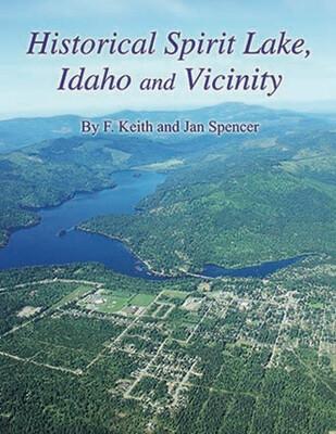 Historical Spirit Lake, Idaho and Vicinity