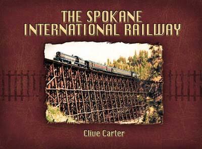 Spokane International Railway - Idaho's Main Line to Canada