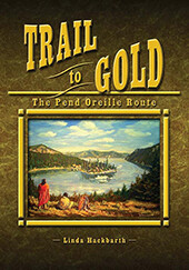 Trail to Gold - Pend Oreille Route