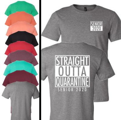Straight Outta Quarantine Senior T-Shirt