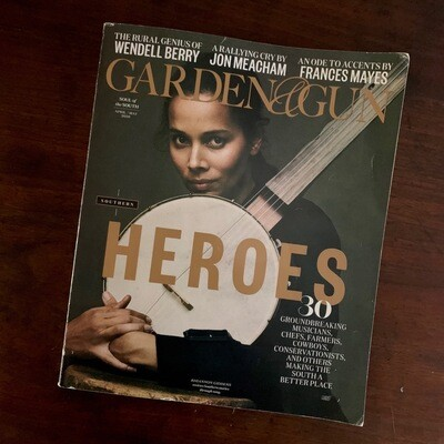 Garden & Gun / Heroes issue