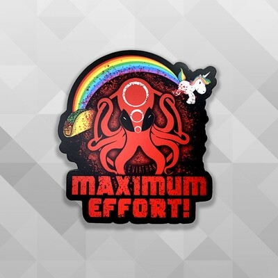 Maximum Effort Leviathan Sticker