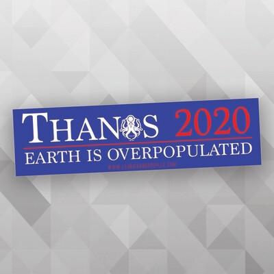 Thanos 2020 Bumper Sticker