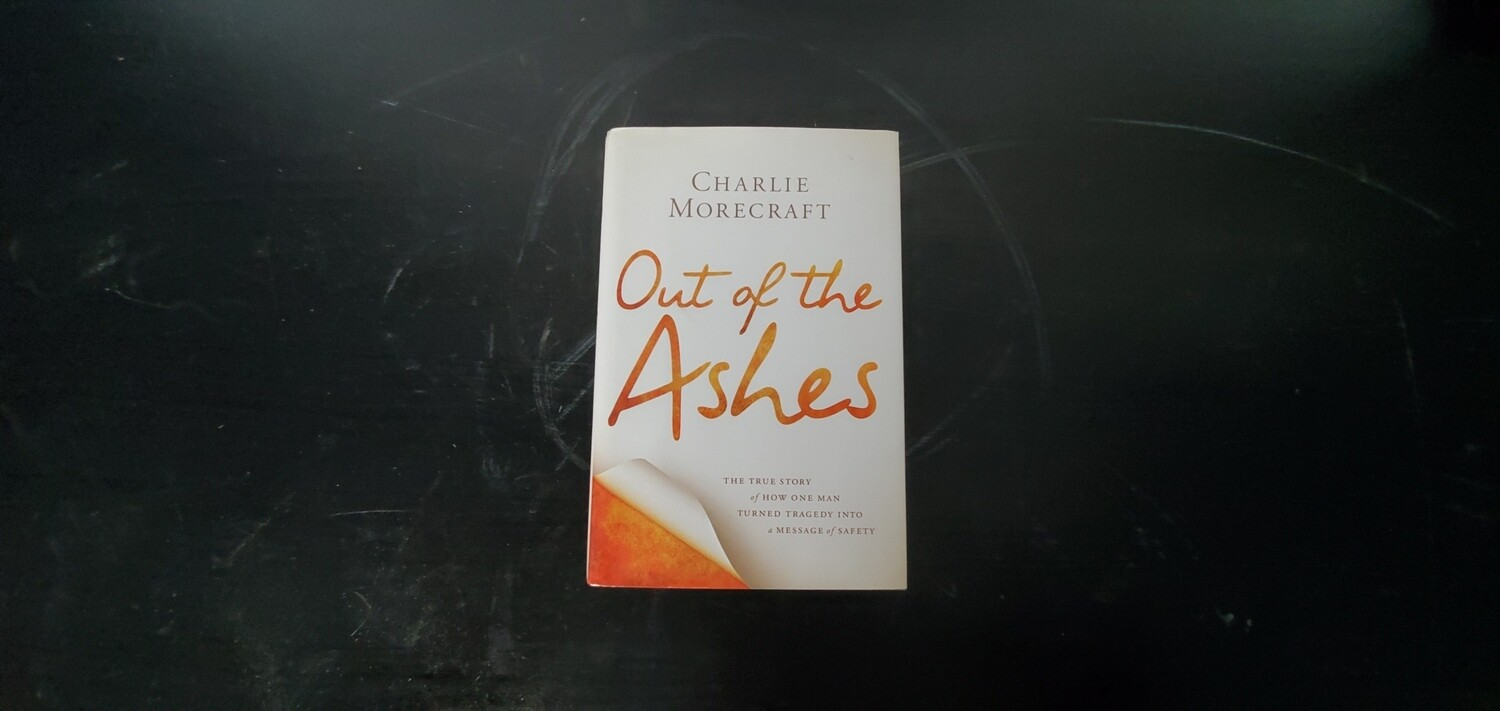 """""""Out of the Ashes"""" by Charlie Morecraft - Signed Copy"""