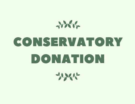 Conservatory Donation