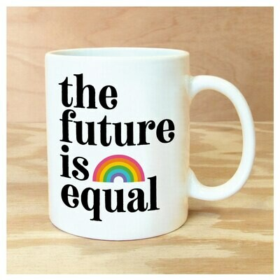 Mug - The Future is Equal