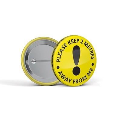 45mm Social Distancing Button Badges Caution