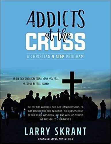 Addicts at the Cross - A Christian 9 Step Program  Ebooks