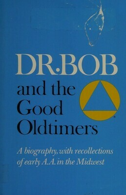 Dr. Bob and the Good Oldtimers Ebooks