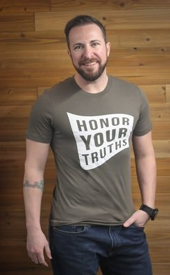 Honor Your Truths - Army Green