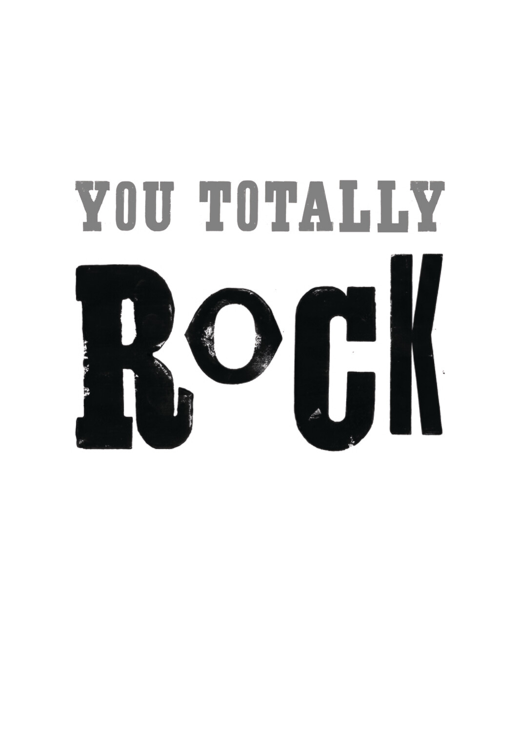 You Totally Rock Print