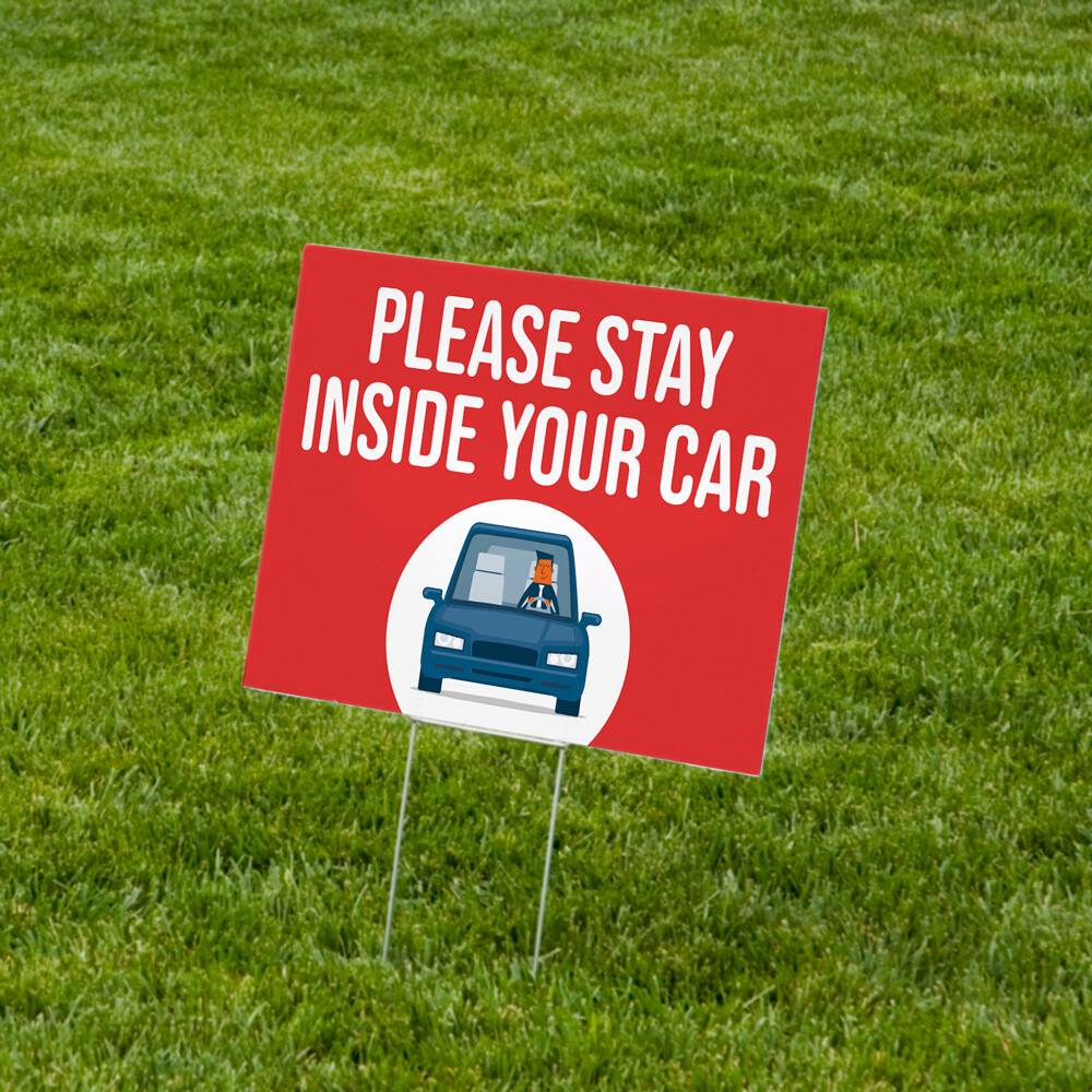"""""""Stay Inside Your Car"""" Lawn Signs 18""""x24"""" Corrugated Plastic - 10 Pack"""
