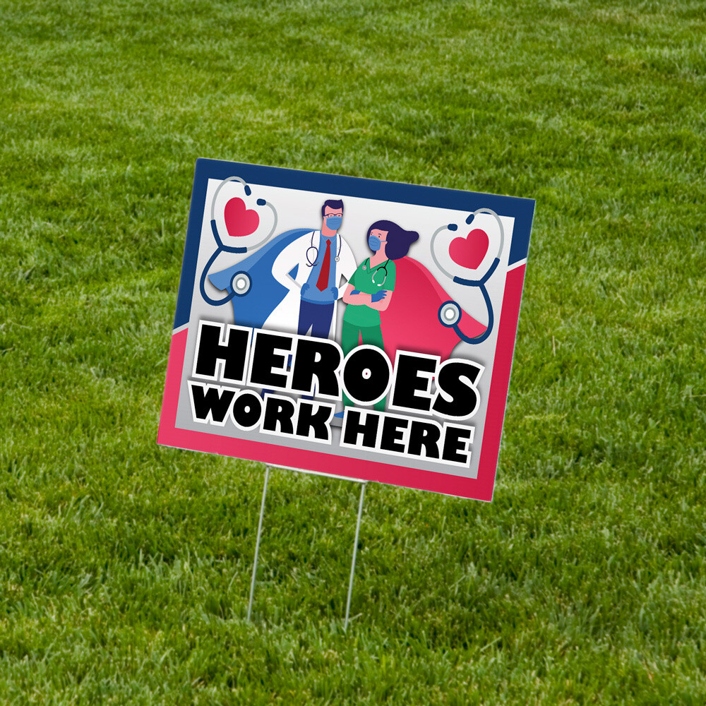 """Heroes Work Here"" Lawn Signs 18""x24"" Corrugated Plastic - 10 Pack"