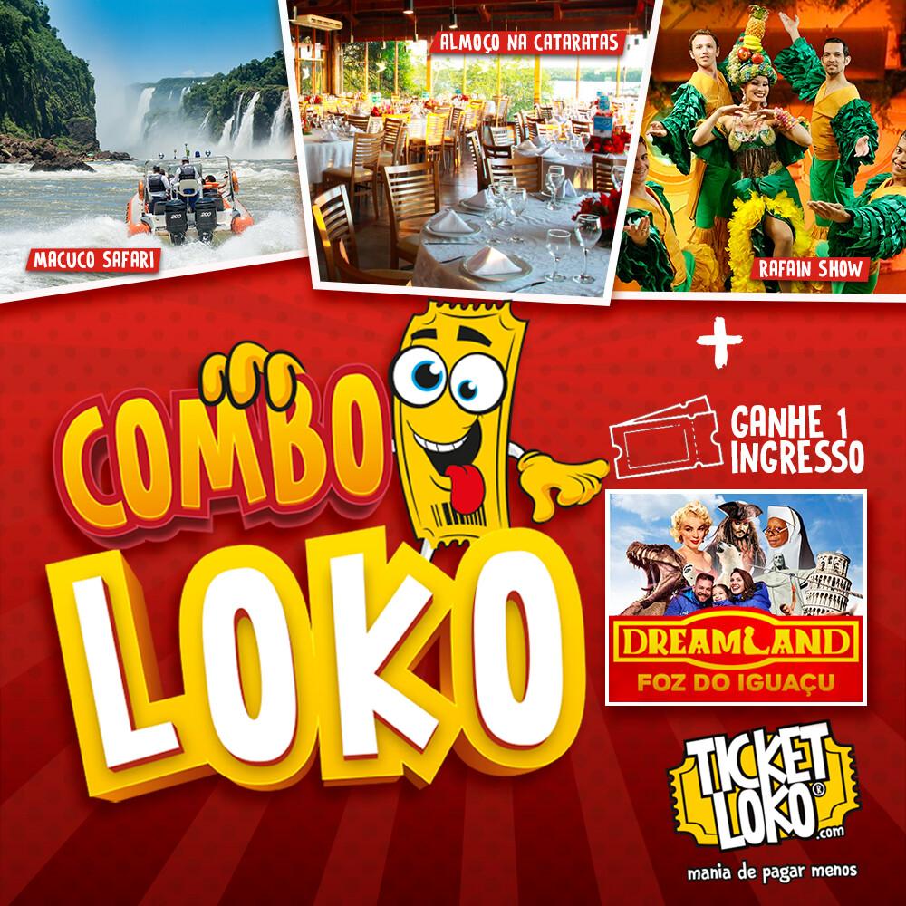 Combo Loko c/ 1 cortesia