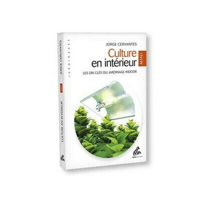 Culture en intérieur Mini édition