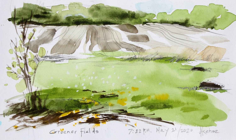 View from my Window- Greener Fields