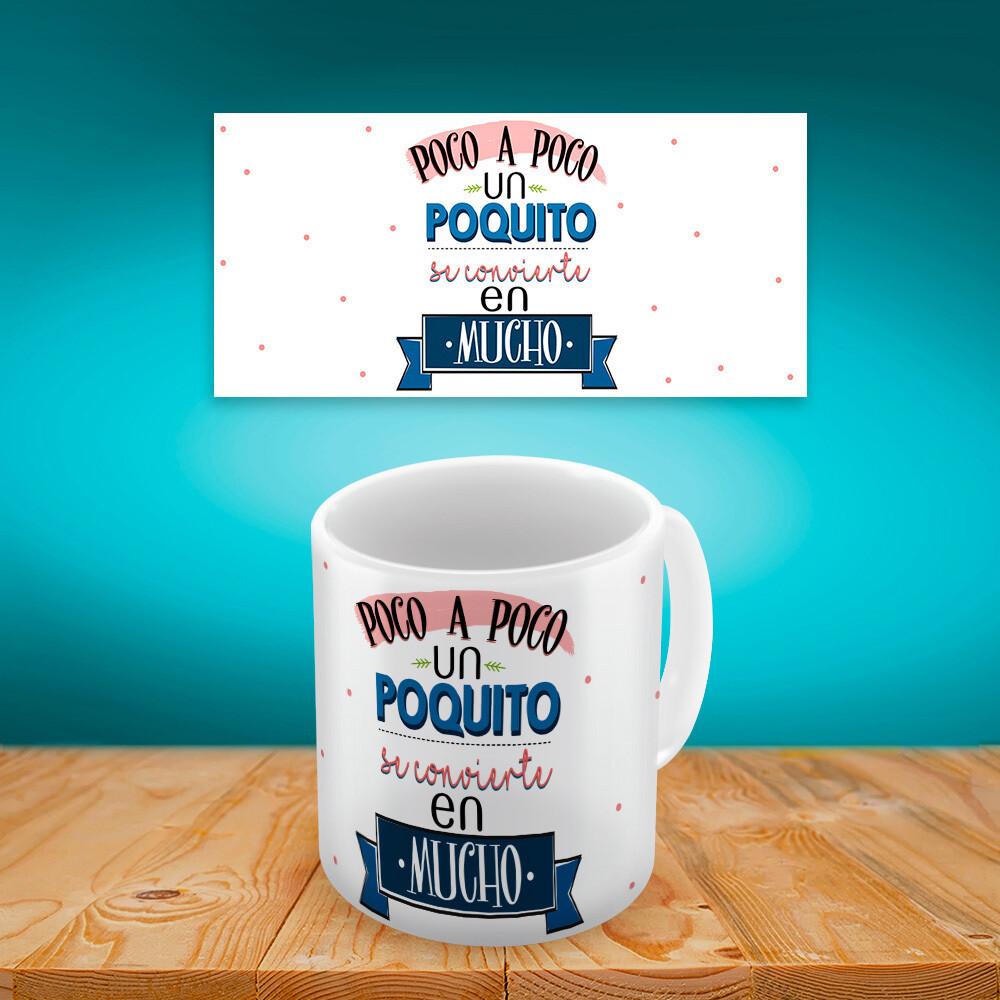 Taza Poquito a Poco