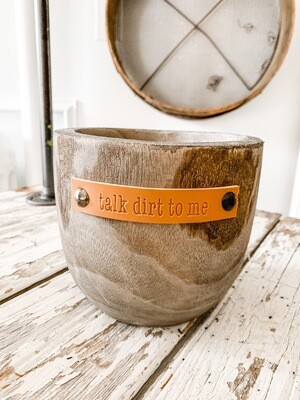 Talk Dirt To Me Planter Grey