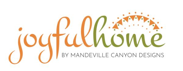 Joyful Home by Mandeville Canyon Designs