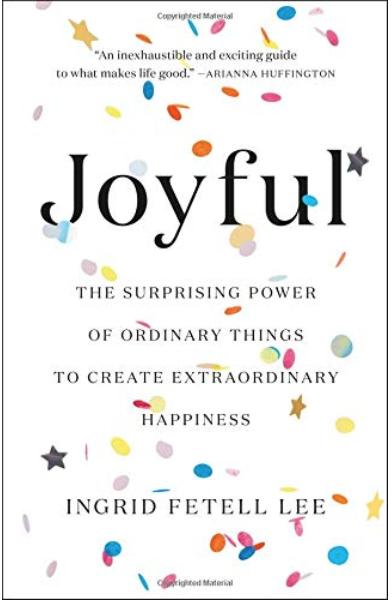 Joyful by Ingrid Fetell Lee
