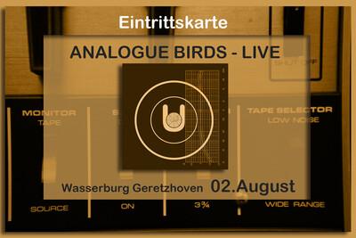 Live-Ticket Analogue Birds Geretzhoven