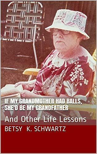 Betsy Schwartz' Life Lesson Book