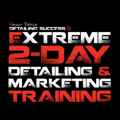 Extreme 2-Day Detailing & Marketing Training